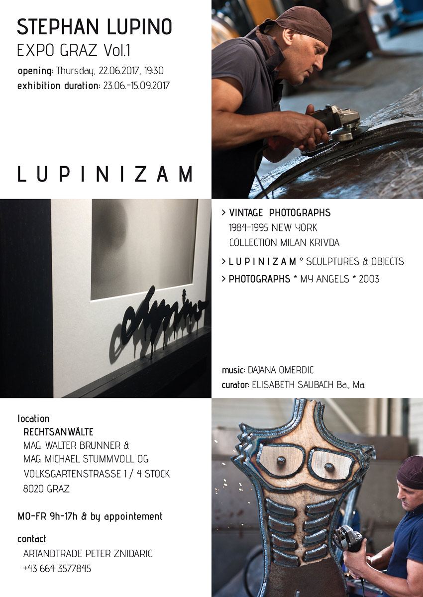 STEPHAN LUPINO EXPO VOL.1 GRAZ   >   22.6. – 22.9.  2017